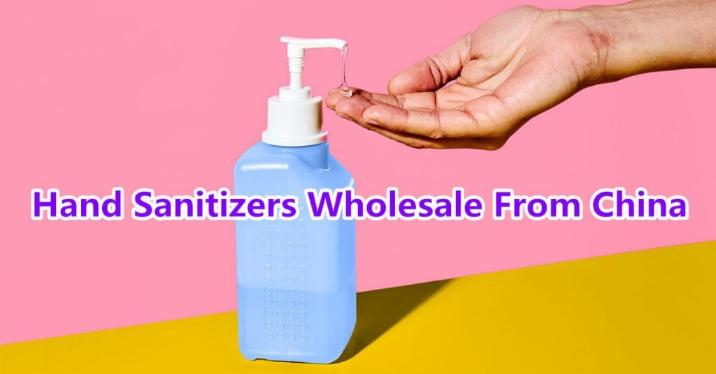 Hand Sanitizers Wholesale From China