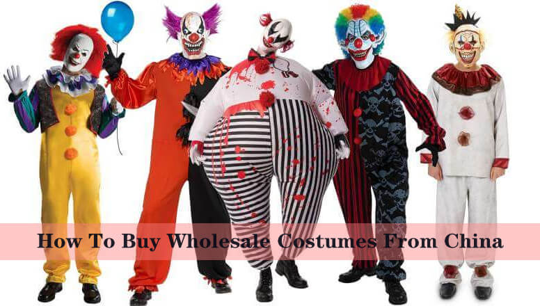 How To Buy Wholesale Costumes From China