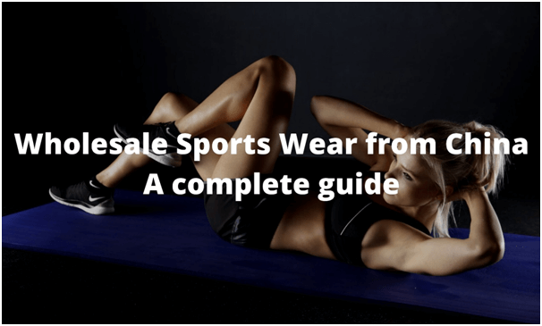 Wholesale Sports Wear from China